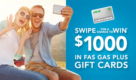 WIN $1,000 IN FAS GAS PLUS GIFT CARDS